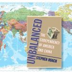 STEPHEN ROACH Unbalanced The Codependency of America and China